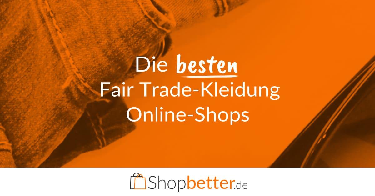 fair trade kleidung online kaufen nur in den besten shops. Black Bedroom Furniture Sets. Home Design Ideas